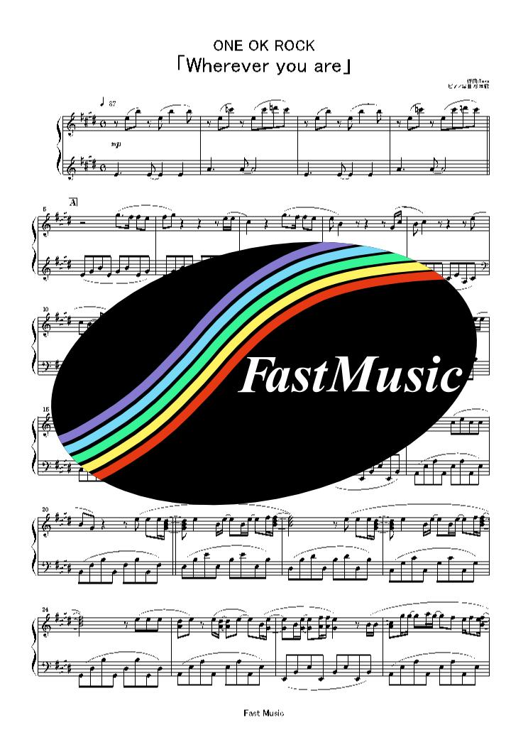 ONE OK ROCK「Wherever you are」ピアノソロ楽譜 & 参考音源 -NTT docomo『iPhone6s』CM曲【FastMusic】